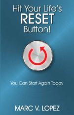 Hit Your Life's Reset Button