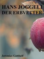 Hans Joggeli der Erbvetter PDF