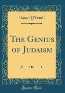 The Genius of Judaism  Classic Reprint  PDF