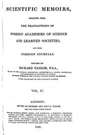 Scientific Memoirs, Selected from the Transactions of Foreign Academies of Science and Learned Societies, and from Foreign Journals: Volume 4