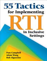 55 Tactics for Implementing RTI in Inclusive Settings PDF