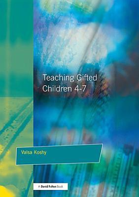 Teaching Gifted Children 4 7