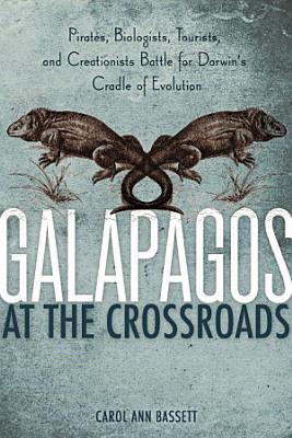 Galapagos at the Crossroads PDF