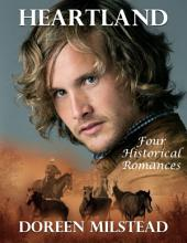 Heartland: Four Historical Romances
