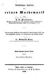 Vollständiger lehrkurs der reinen mathematik: Nach der vierten verbesserten und vermehrten original-ausgabe (1837) aus dem französischen übersetzt, Band 1