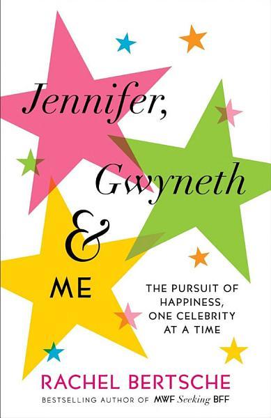 Download Jennifer  Gwyneth   Me Book
