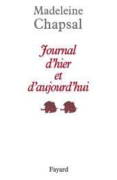 Journal d'hier et d'aujourd'hui