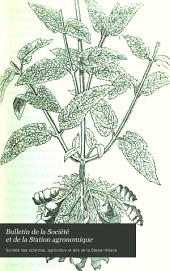 Bulletin de la Société et de la Station agronomique: Volumes24à25