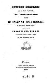 Lettere militari, con un piano di riforma dell'esercito polacco del re Giovanni Sobiescki ed altre de' suoi segretari italiani, pubbl. da S. Ciampi