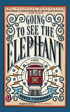 Going to See the Elephant PDF