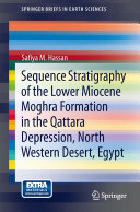 Sequence Stratigraphy of the Lower Miocene Moghra Formation in the Qattara Depression, North Western Desert, Egypt