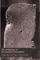 The archæology of the cuneiform inscriptions