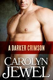 A Darker Crimson: A Crimson City Novel