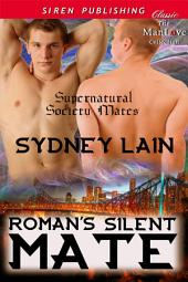 Roman's Silent Mate [Supernatural Society Mates]