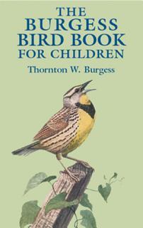 The Burgess Bird Book for Children Book