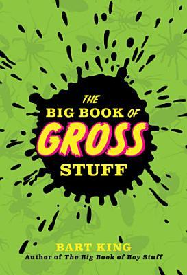 The Big Book of Gross Stuff