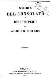 Storia del consolato e dell'impero di Adolfo Thiers: Volume 7