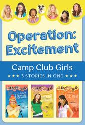 Operation: Excitement!: 3 Stories in 1