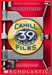 The 39 Clues: The Cahill Files #3: The Redcoat Chase