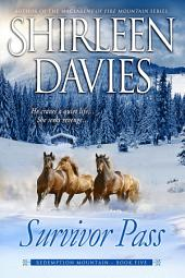 Survivor Pass: Redemption Mountain Historical Western Romance Series