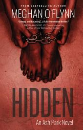 Hidden: An Ash Park Novel