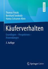 Käuferverhalten: Grundlagen - Perspektiven - Anwendungen, Ausgabe 5