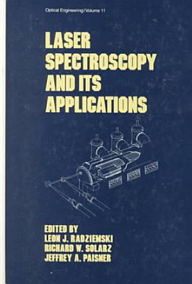 Laser Spectroscopy and its Applications