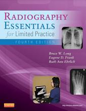 Radiography Essentials for Limited Practice - E-Book: Edition 4