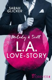 Melody & Scott - L.A. Love Story: Roman