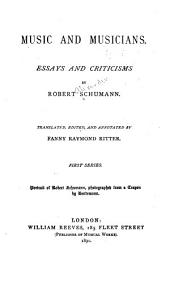 Music and Musicians: Essays and Criticisms