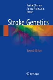Stroke Genetics: Edition 2