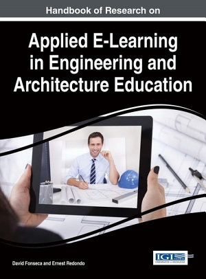 Handbook of Research on Applied E Learning in Engineering and Architecture Education