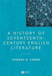 A History of Seventeenth Century English Literature PDF