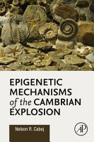 Epigenetic Mechanisms of the Cambrian Explosion PDF