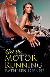 Get the Motor Running