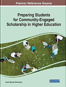 Preparing Students for Community Engaged Scholarship in Higher Education