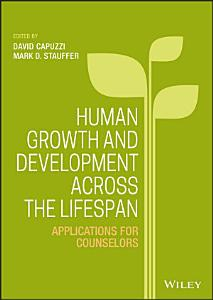 Human Growth and Development Across the Lifespan Book