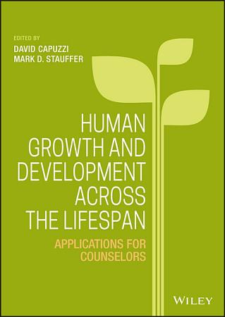 Human Growth and Development Across the Lifespan PDF