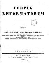 Philippi Melanthonis Opera quae supersunt omnia: Band 2