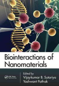 Biointeractions of Nanomaterials