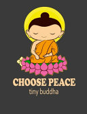 Choose Peace Tiny Buddha PDF