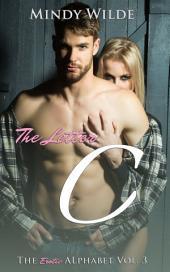 The Letter C (The Erotic Alphabet Vol. 3)