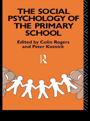 The Social Psychology of the Primary School PDF