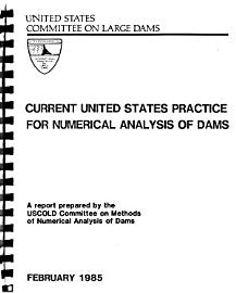Current United States Practice for Numerical Analysis of Dams PDF