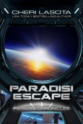 Paradisi Escape: A Paradisi Chronicles Novella