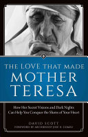 The Love That Made Mother Teresa Book