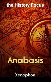 Anabasis: the History Focus