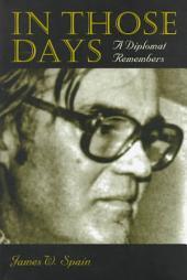 In Those Days: A Diplomat Remembers