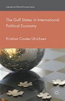 The Gulf States in International Political Economy PDF