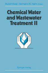 Chemical Water and Wastewater Treatment II: Proceedings of the 5th Gothenburg Symposium 1992, September 28–30, 1992, Nice, France